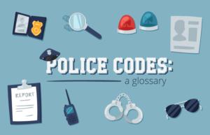 Police Codes Glossary